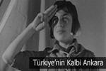 Türkiye'nin kalbi Ankara